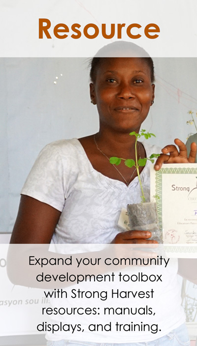 Enhance your community empowerment toolbox with Strong Harvest resources.